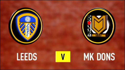 Leeds v MK Dons