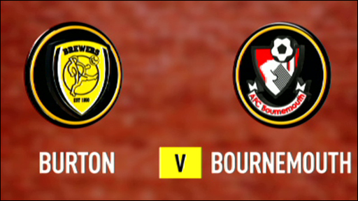 Burton 0-2 Bournemouth