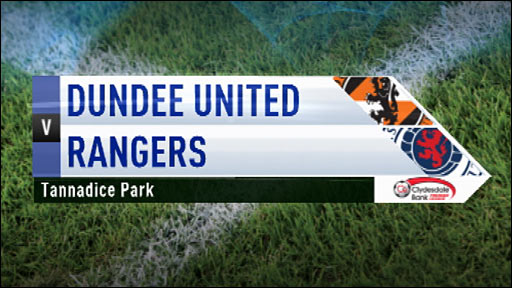 Highlights - Dundee Utd 1-2 Rangers