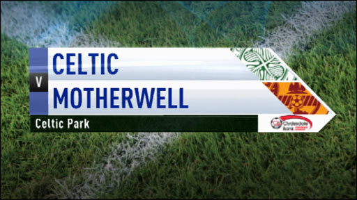 Highlights - Celtic 4-0 Motherwell