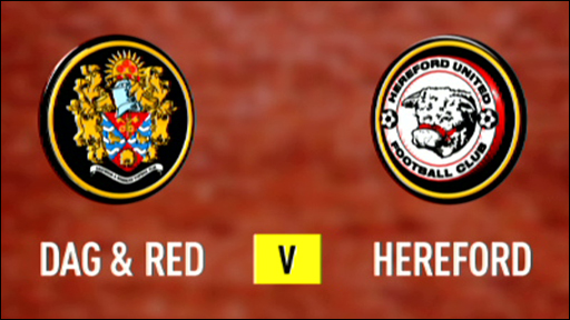 Dag & Red 2-1 Hereford