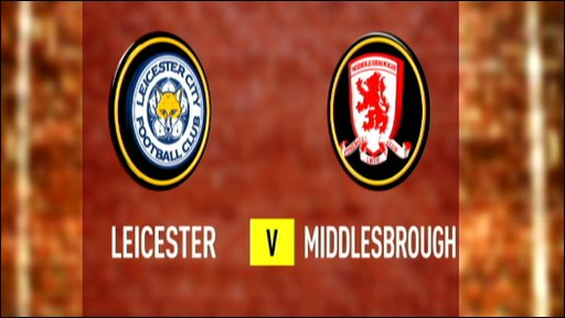 Leicester 2-0 Middlesbrough