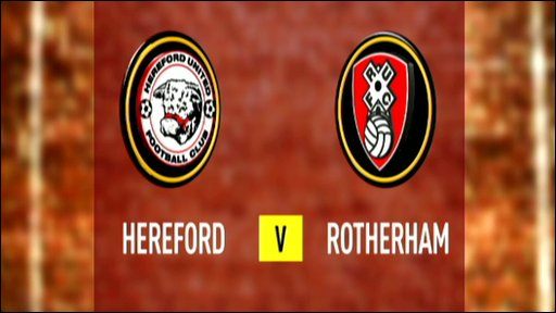 Hereford 3-0 Rotherham