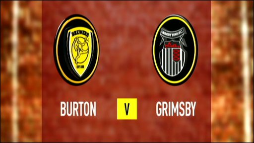 Burton 3-0 Grimsby