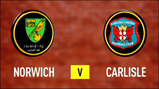 Norwich 0-2 Carlisle