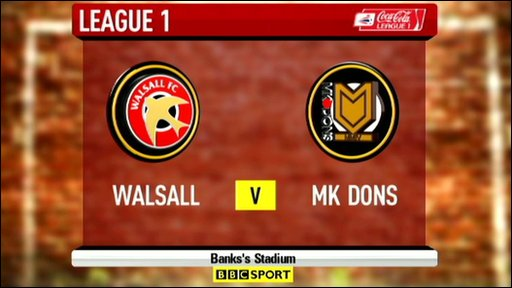 Walsall 2-1 MK Dons