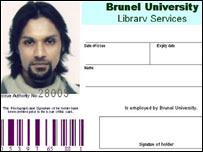 Dhiren Barot's fake Brunel University ID