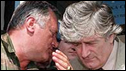 Radovan Karadzic (l) and Ratko Mladic